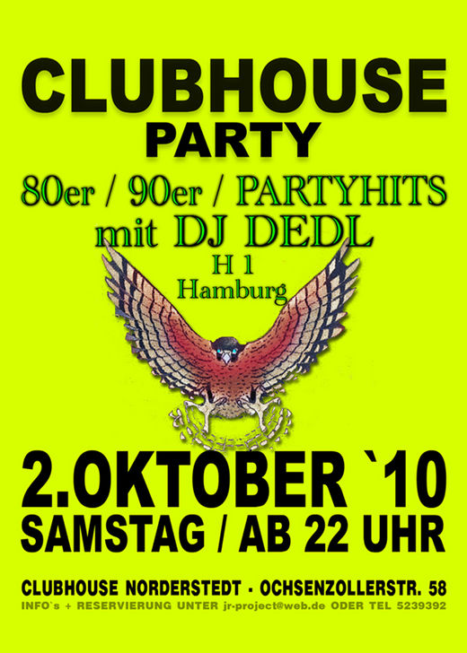 02.10.2010 (Samstag) CLUBHOUSE-Party NORDERSTEDT