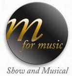 M. for Music - Show & Musical Agentur und Organsiation