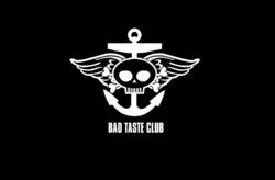 Bad Taste Club